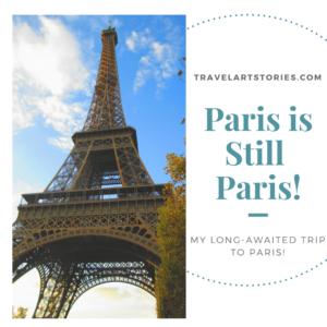 Paris is Still Paris!