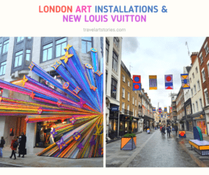 London Art Installations and New Louis Vuitton